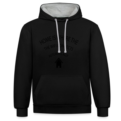 Home is where the Wifi connects automatically - Contrast Colour Hoodie