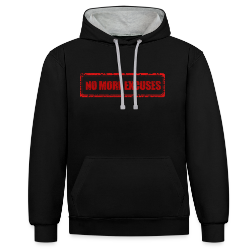 NO MORE EXCUSES - Contrast hoodie