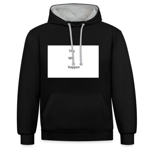 This Will Happen - Contrast Colour Hoodie