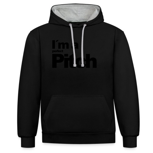 I´m a perfect Pitch - Kontrast-Hoodie