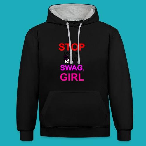 My Swag Stop Looking, Girl - Contrast Colour Hoodie