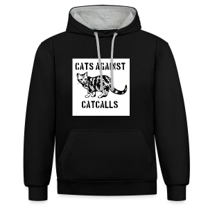 Cats against catcalls - Contrast Colour Hoodie