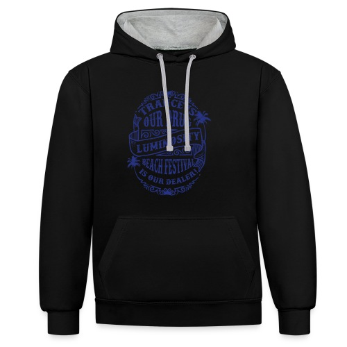Trance is our drug - Luminosity Beach Festival - Contrast Colour Hoodie