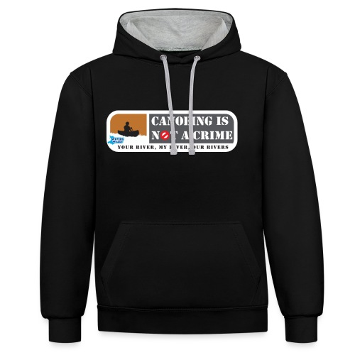 Canoeing is not a crime - Contrast Colour Hoodie