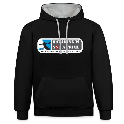 Kayaking is not a crime - Contrast Colour Hoodie