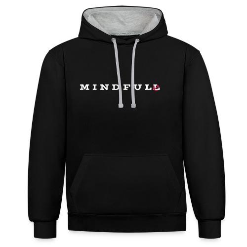 MINDFUL - Kontrast-Hoodie