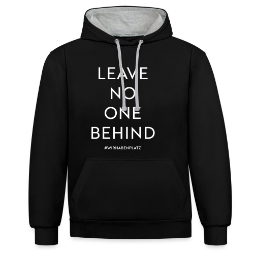 LEAVE NO ONE BEHIND - Kontrast-Hoodie