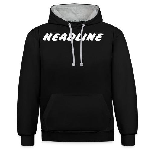 Schriftzug HEADLINE - Kontrast-Hoodie