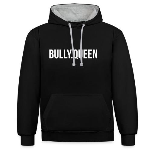 Bully-Queen Part 2 - Bulldoggen Partner Designs - Kontrast-Hoodie