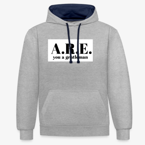 ARE you a gentleman - Contrast Colour Hoodie