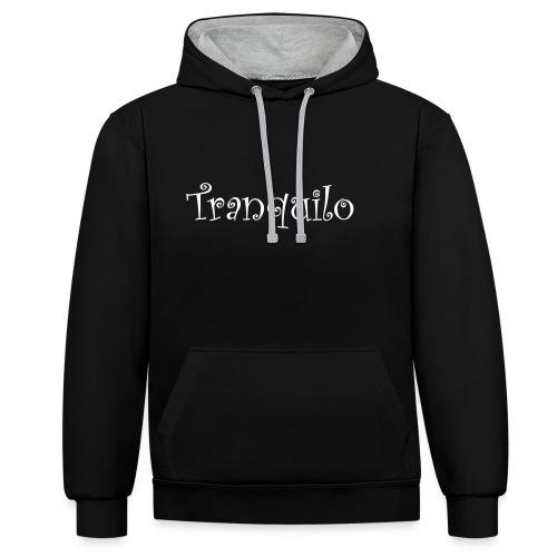 Tranquilo - Contrast hoodie