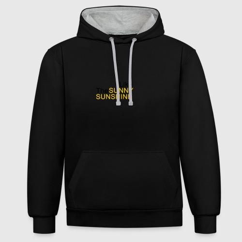 Sunny Sunshine... - Contrast hoodie