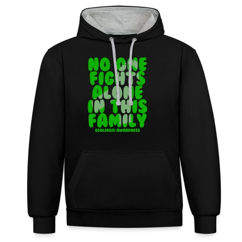 Scoliosis No One Fights Alone in this Family - Contrast Colour Hoodie