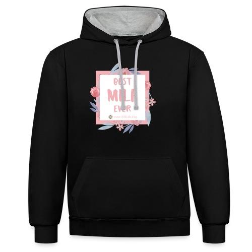 Best MILF ever - Milfcafé Shirt - Kontrast-Hoodie