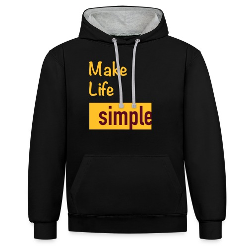 Make Life Simple - Sweat-shirt contraste