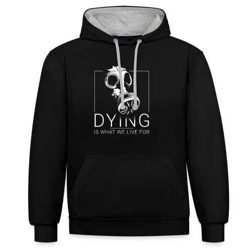 DYING IS WHAT WE LIVE FOR - Sweat-shirt contraste