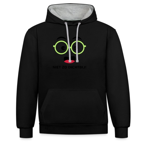 Grappige Rompertjes: Niet zo dichtbij - Contrast hoodie