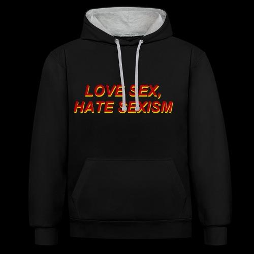 love sex, hate sexism - Bluza z kapturem z kontrastowymi elementami