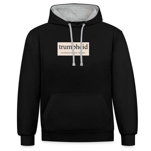 trumpheid - Contrast Colour Hoodie
