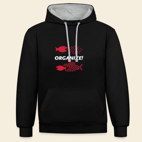 Organize! - Kontrast-Hoodie