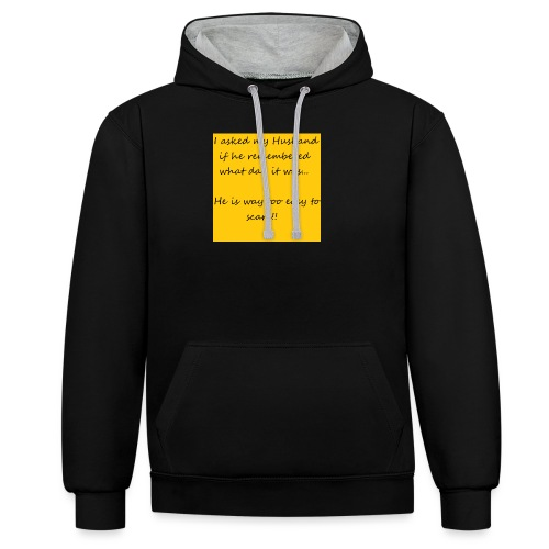 Scare Husband - Contrast Colour Hoodie