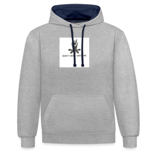 Dont mess whith me logo - Contrast Colour Hoodie