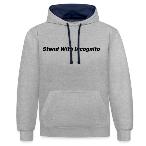 Stand With Incognito - Contrast Colour Hoodie