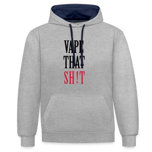 Vape That Sh!t - Kontrast-Hoodie