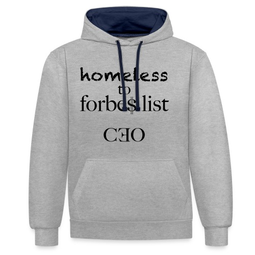 homeless to forbes list - Kontrast-Hoodie