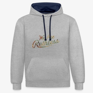 RsC we are ruthless - Contrast Colour Hoodie