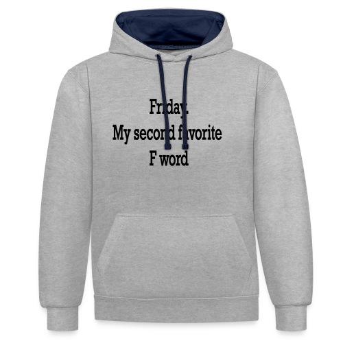 T-Shirt F word - Felpa con cappuccio bicromatica