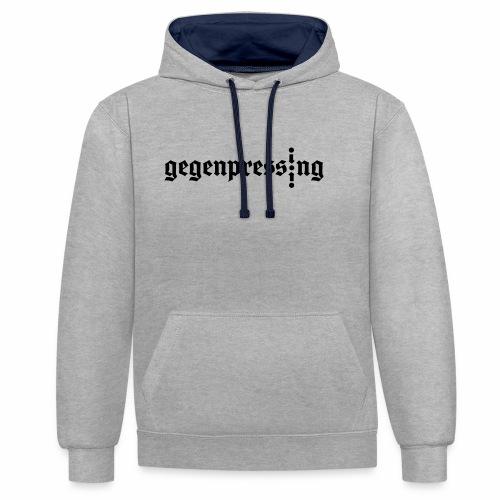 Gegenpressing - Contrast hoodie