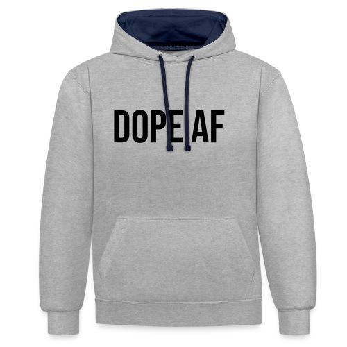 Dope AF - Kontrast-Hoodie