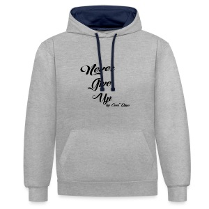 Never Give Up By OverDrive - Sudadera con capucha en contraste