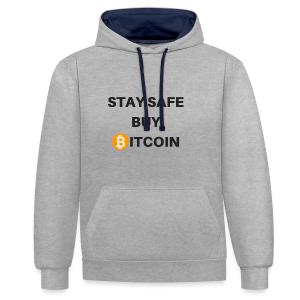 stay safe buy bitcoin - Kontrast-Hoodie