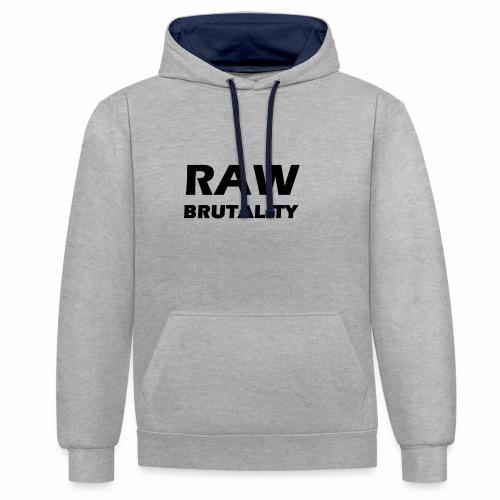 Raw Brutality - Kontrast-Hoodie