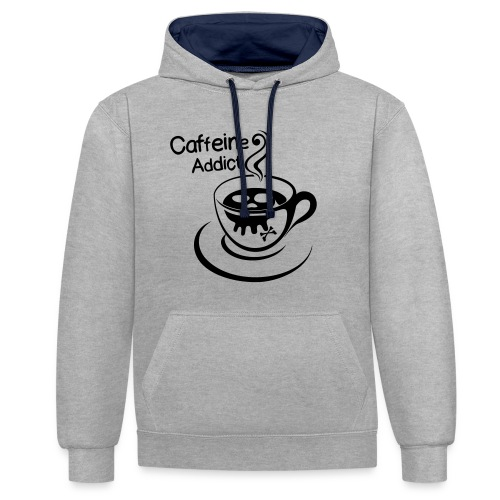 Caffeine Addict - Contrast hoodie