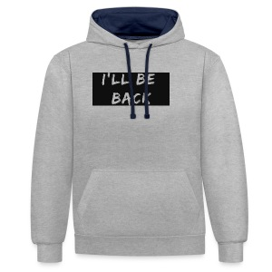 I'll be back quote - Contrast Colour Hoodie