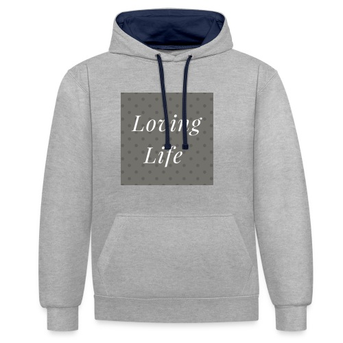 loving life top - Contrast Colour Hoodie