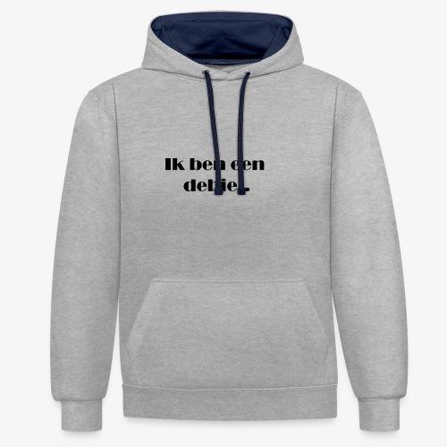 Ik ben een debiel - Contrast hoodie