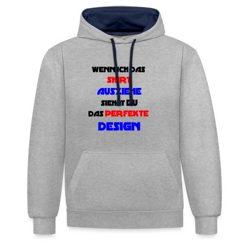 Ich bin das Design - Kontrast-Hoodie
