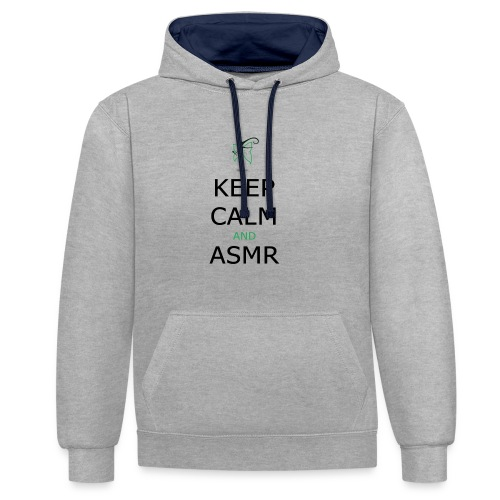 KEEP CALM AND ASMR - Felpa con cappuccio bicromatica