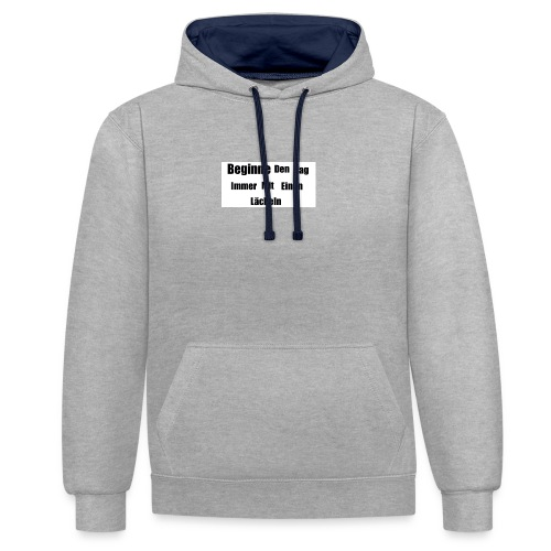 Motivationsspruch - Kontrast-Hoodie