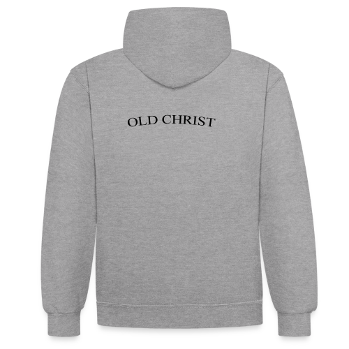 OLD CHRIST - Contrast Colour Hoodie