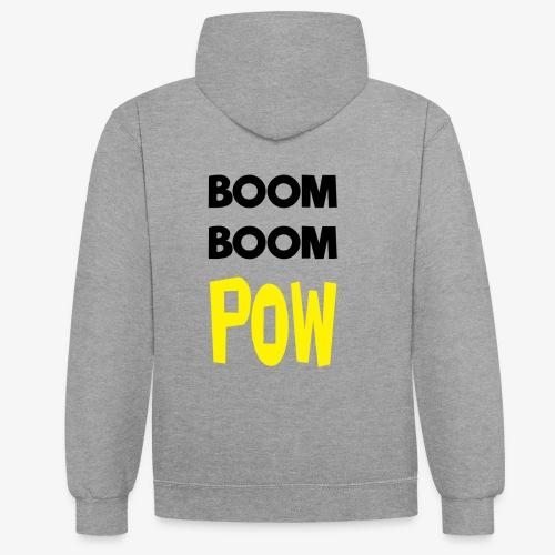 Boom Boom POW - Contrast hoodie