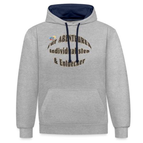 Abenteurer Individualisten & Entdecker - Kontrast-Hoodie