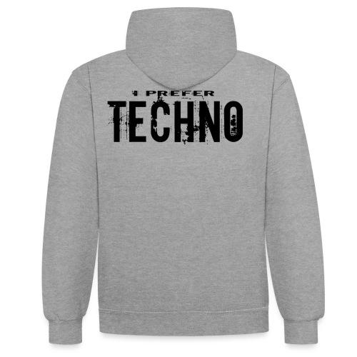 Techno I Prefer - Contrast Colour Hoodie
