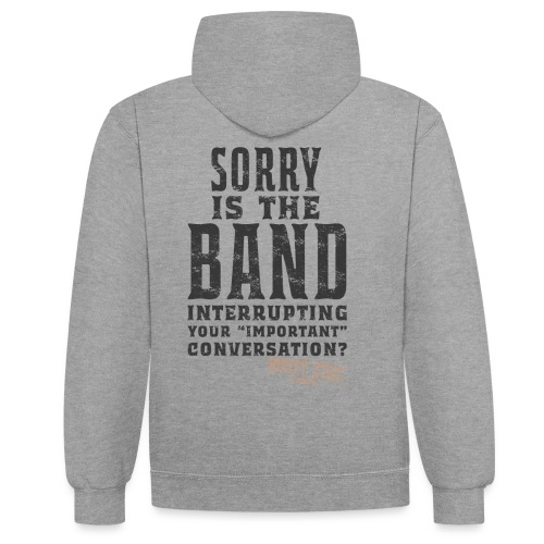 Am Interrupting at the back? - Contrast Colour Hoodie