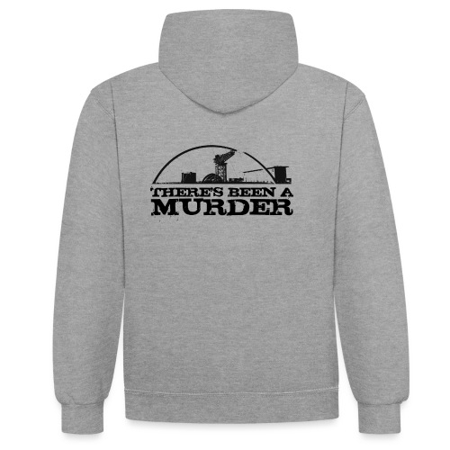 There s Been A Murder - Contrast Colour Hoodie