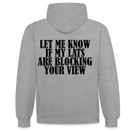 Lats Blocking View, Gym, Training, Fitness, Pain - Kontrast-Hoodie